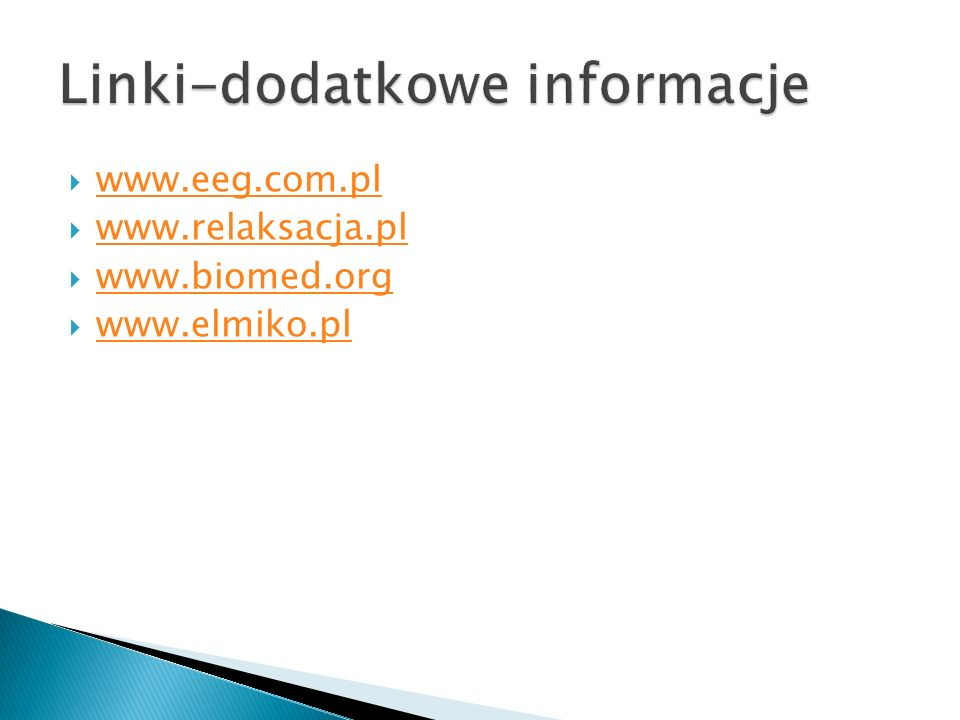 www.eeg.com.pl www.relaksacja.pl www.biomed.org www.elmiko.pl