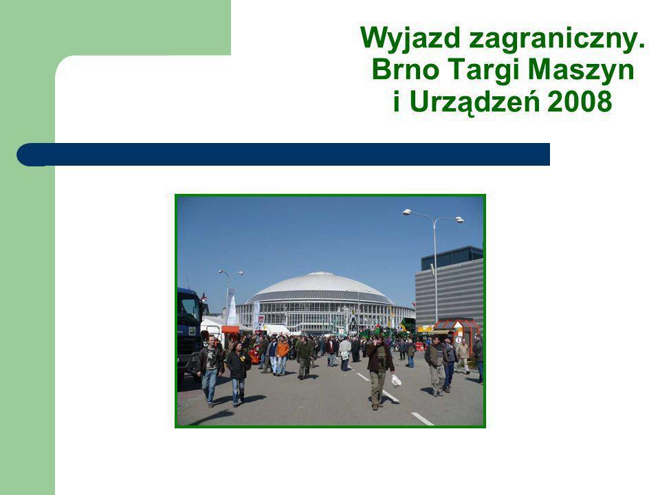 Wyjazd zagraniczny. Brno Targi Maszyn i Urządzeń 2008