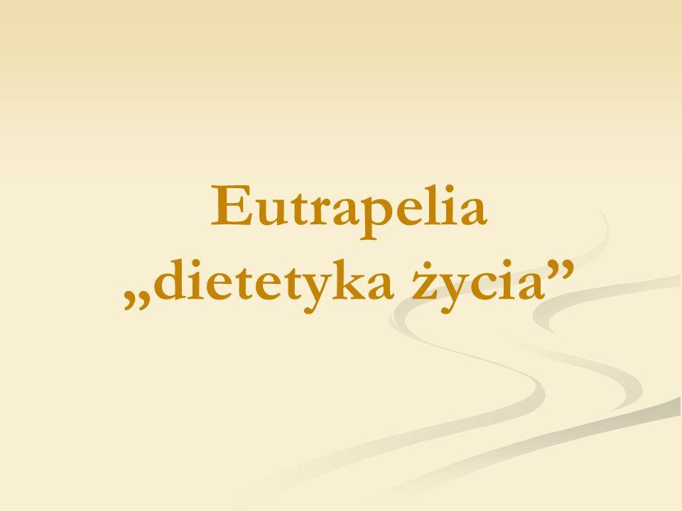 Eutrapelia dietetyka życia
