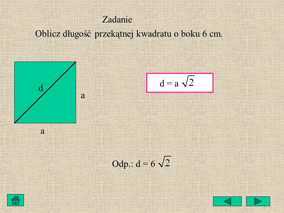 Zadanie Podaj wzór na obliczanie długości odcinków a, b i c. a c b c 2 =a 2 +b 2 a 2 =c 2 -b 2 b 2 =c 2 -a 2