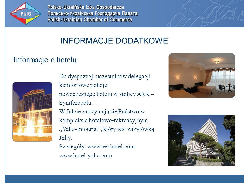 Informacje o hotelu INFORMACJE DODATKOWE Do dyspozycji uczestników delegacji komfortowe pokoje nowoczesnego hotelu w stolicy ARK – Symferopolu.