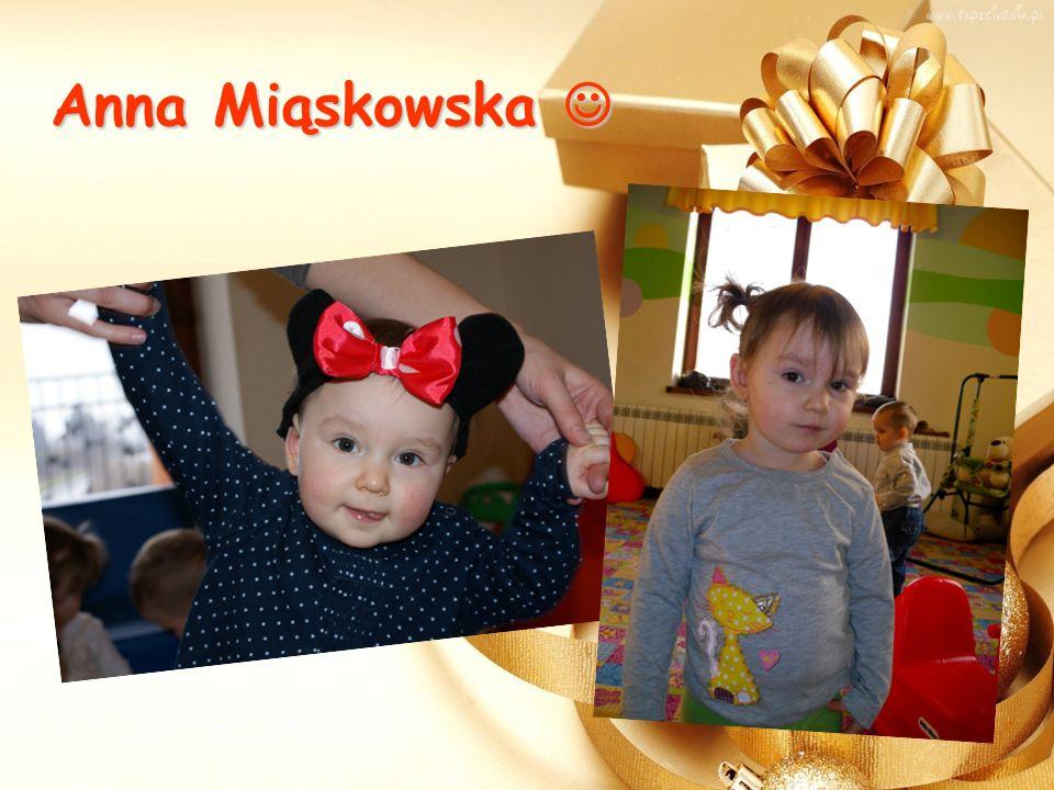 Anna Miąskowska Anna Miąskowska
