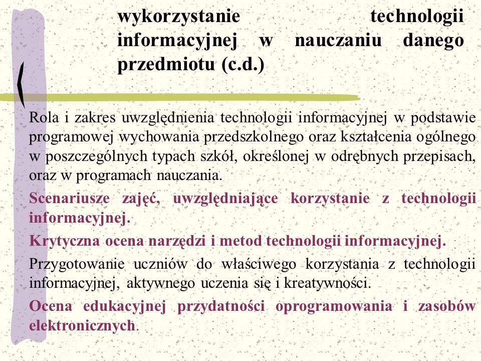 Rola i zakres uwzględnienia technologii informacyjnej w podstawie programowej wychowania przedszkolnego oraz kształcenia ogólnego w poszczególnych typ