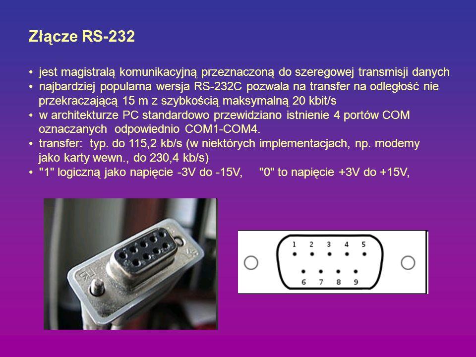 Złącze RS-232 jest magistralą komunikacyjną przeznaczoną do szeregowej transmisji danych najbardziej popularna wersja RS-232C pozwala na transfer na o