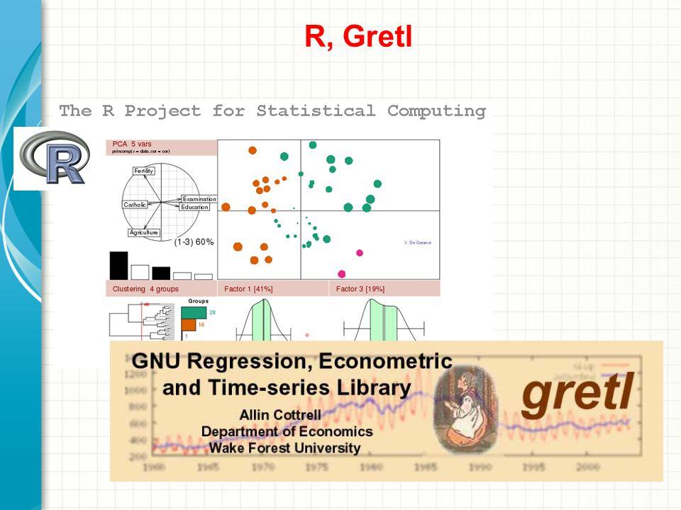 R, Gretl