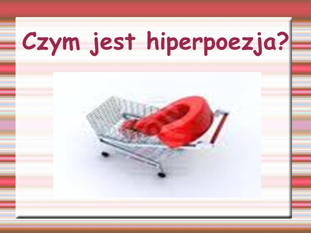 Czym jest hiperpoezja?