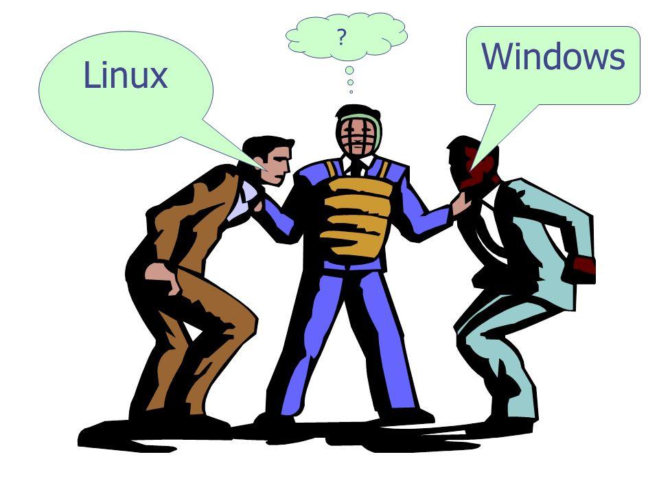 Linux Windows ?