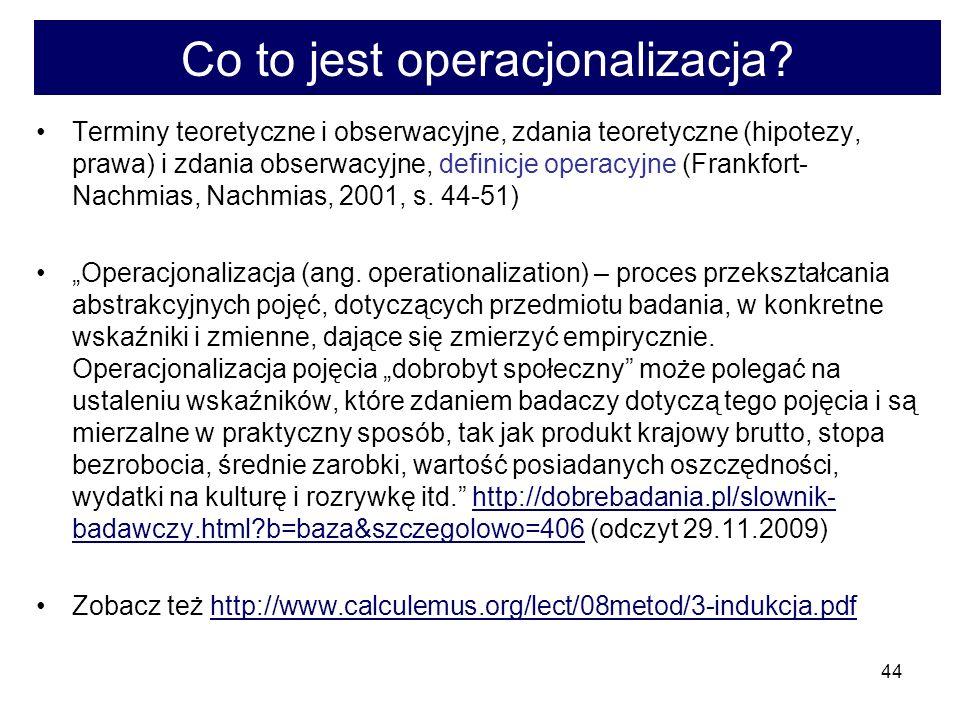 44 Co to jest operacjonalizacja.