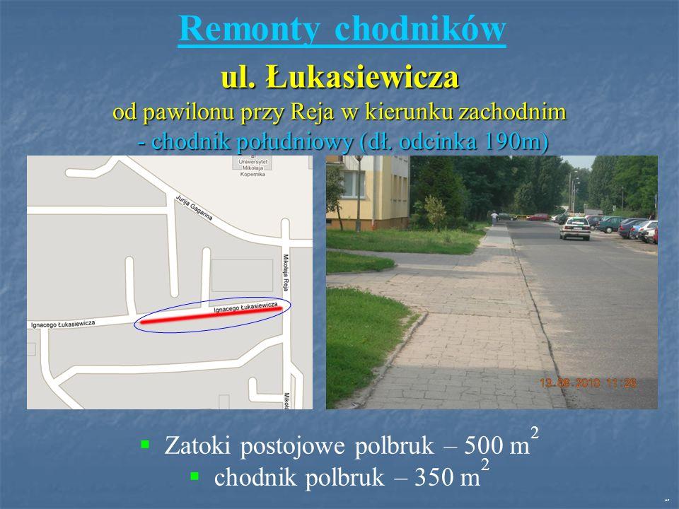 ul. Łukasiewicza od pawilonu przy Reja w kierunku zachodnim - chodnik południowy (dł.