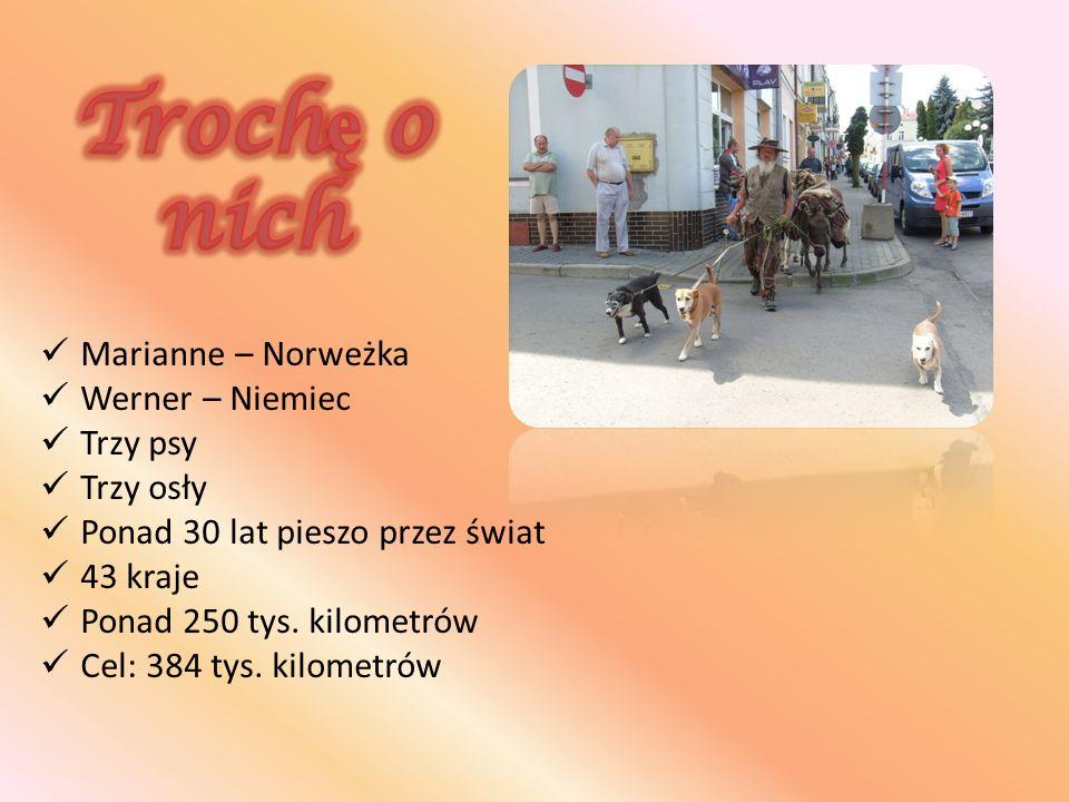 Marianne – Norweżka Werner – Niemiec Trzy psy Trzy osły Ponad 30 lat pieszo przez świat 43 kraje Ponad 250 tys.