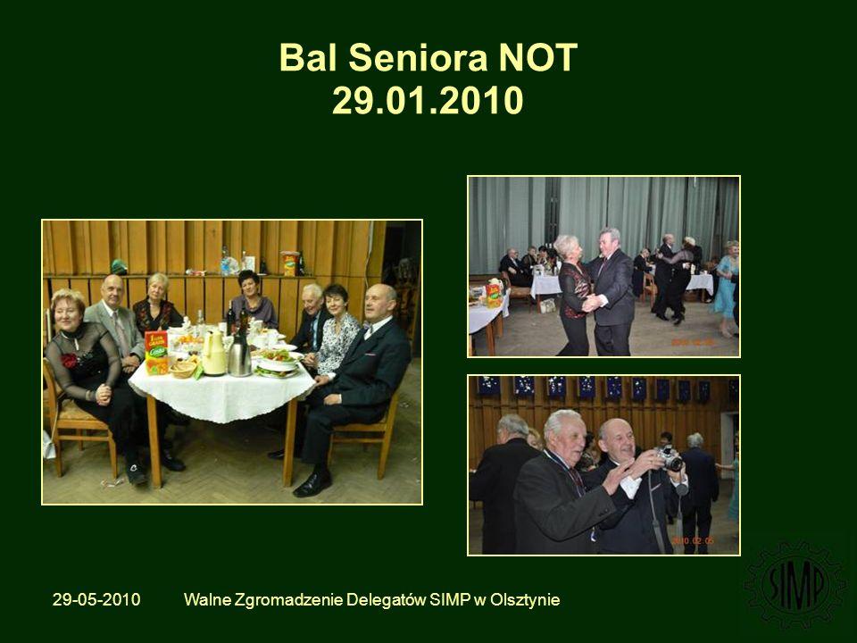 29-05-2010 Walne Zgromadzenie Delegatów SIMP w Olsztynie Bal Seniora NOT 29.01.2010