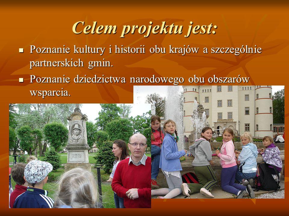 Celem projektu jest: Poznanie kultury i historii obu krajów a szczególnie partnerskich gmin. Poznanie kultury i historii obu krajów a szczególnie part