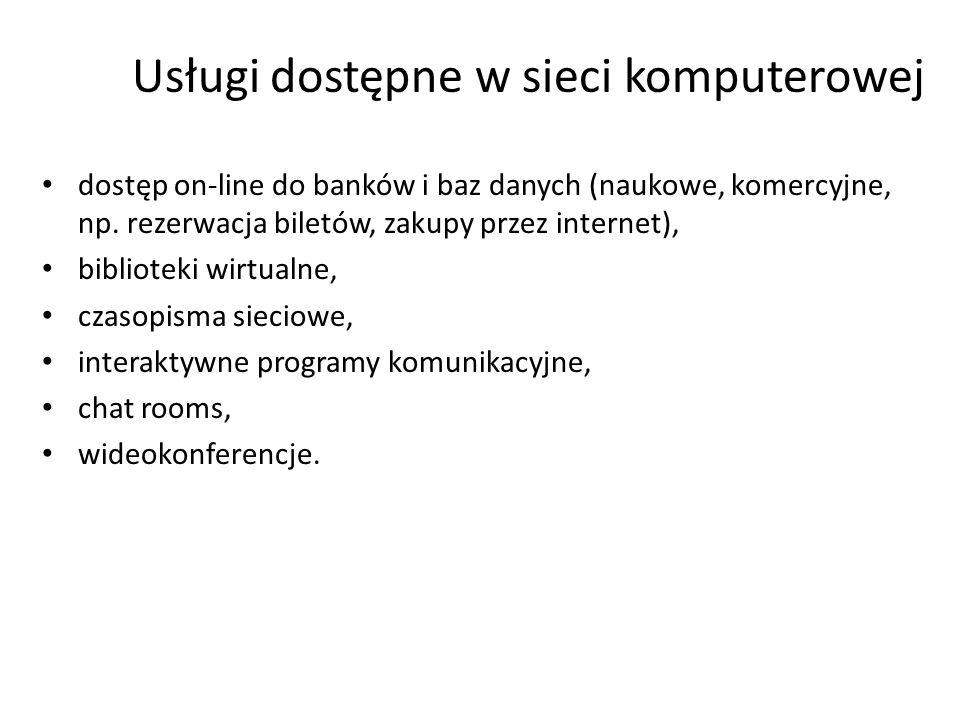 Usługi dostępne w sieci komputerowej telnet, poczta elektroniczna, ftp (file transfer protocol) - transfer plików, grupy dyskusyjne, Usenet, mapowanie