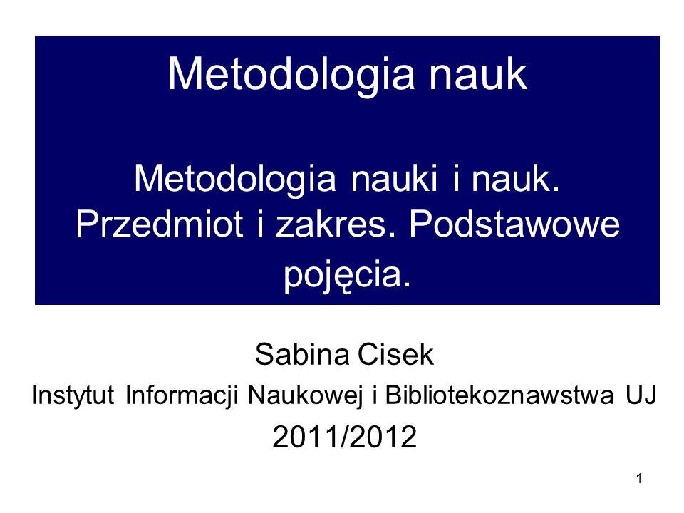 12 Metodologia nauk bada: (1) wybrane aspekty nauki w sensie czynnościowym cd.