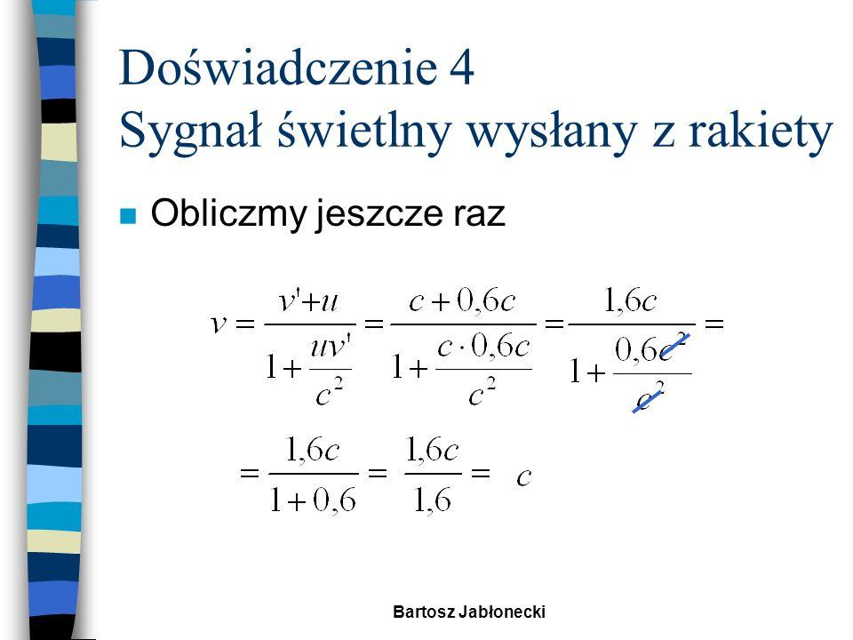 Bartosz Jabłonecki Założenia szczególnej teorii względności Einsteina.