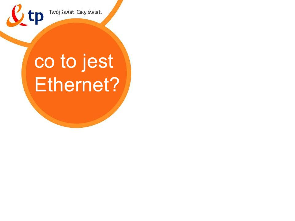 2 co to jest Ethernet?