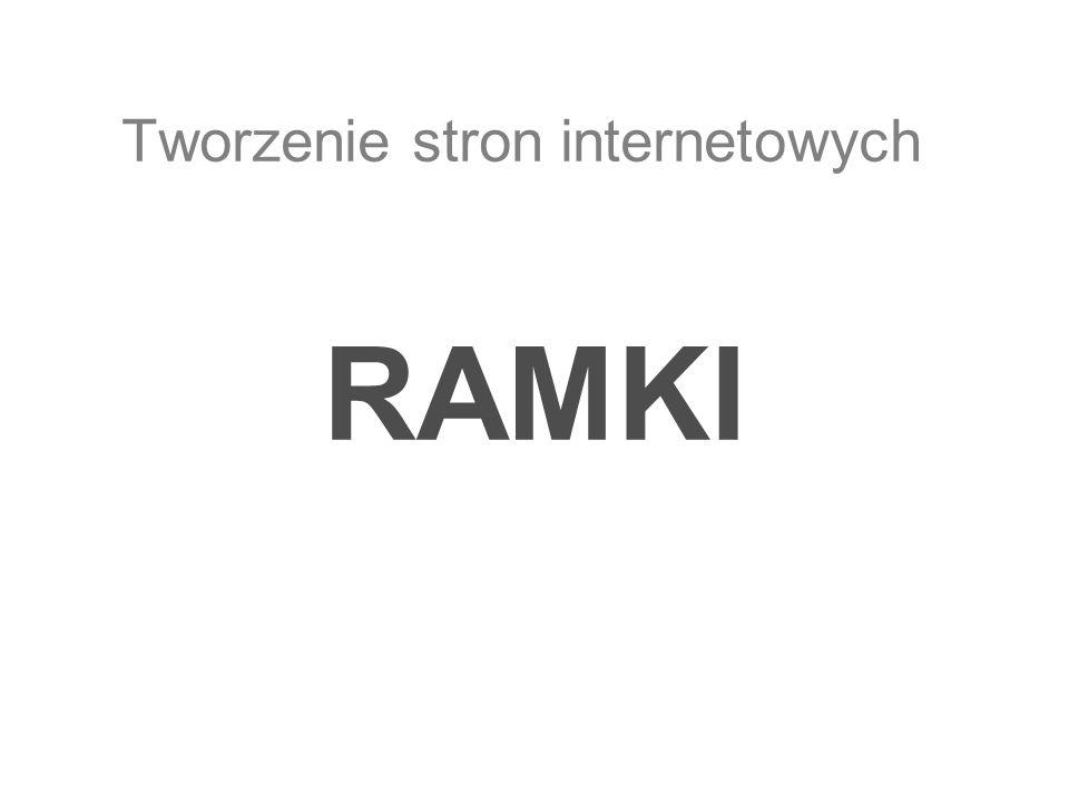 RAMKI Tworzenie stron internetowych