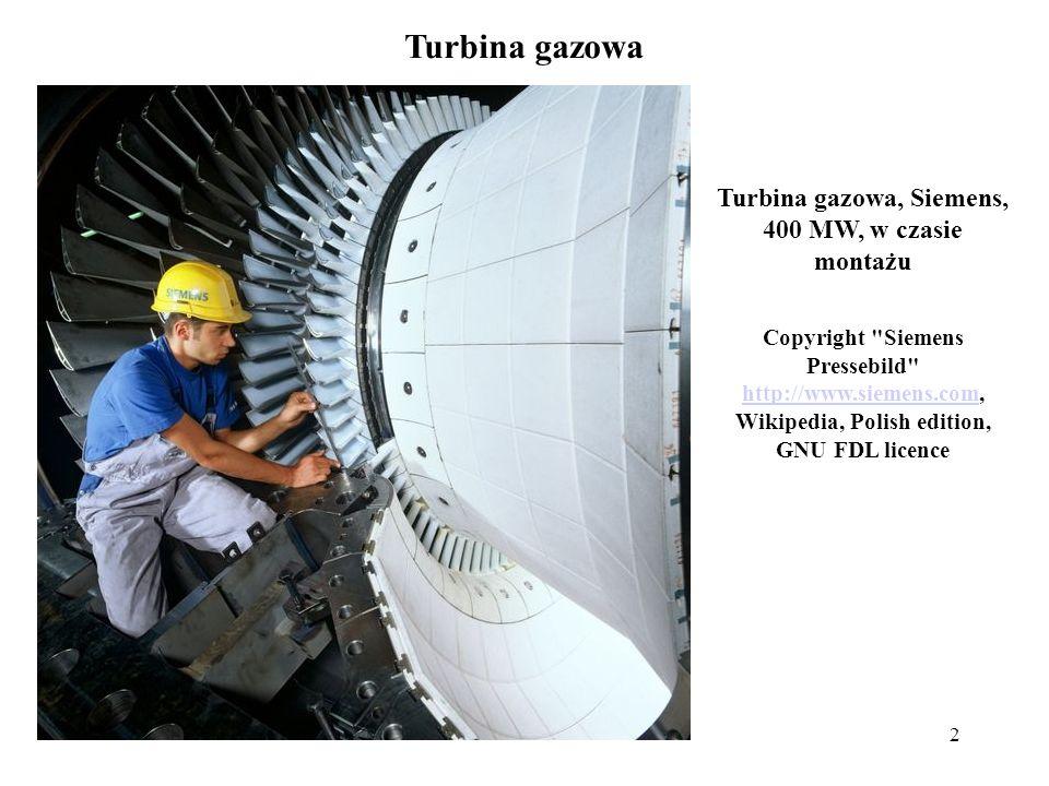 2 Turbina gazowa Turbina gazowa, Siemens, 400 MW, w czasie montażu Copyright