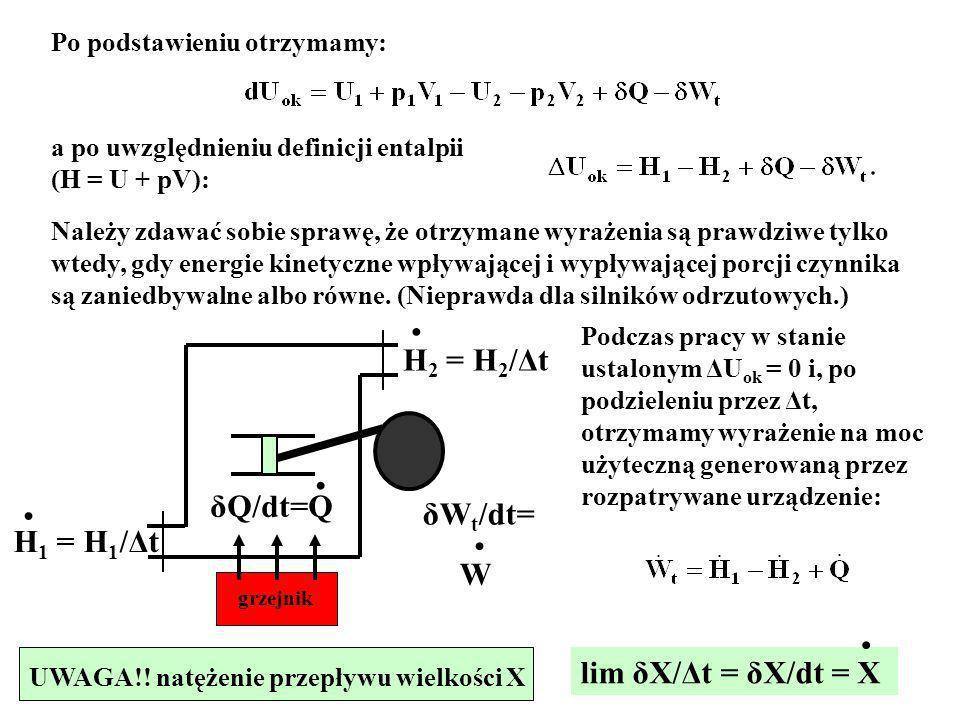 11 Po podstawieniu otrzymamy: a po uwzględnieniu definicji entalpii (H = U + pV): Należy zdawać sobie sprawę, że otrzymane wyrażenia są prawdziwe tylk