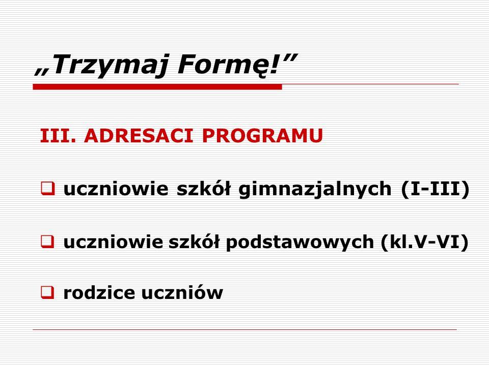 broszura dla uczniów plakat Piramida zdrowia - należy posługiwać się wyłącznie tą piramidą, gdyż jest dostosowana i zatwierdzona przez Instytut Żywienia i Żywności dla grupy wiekowej 13-15 lat Do pobrania na stronie www.trzymajforme.pl www.wsse.olsztyn.pl