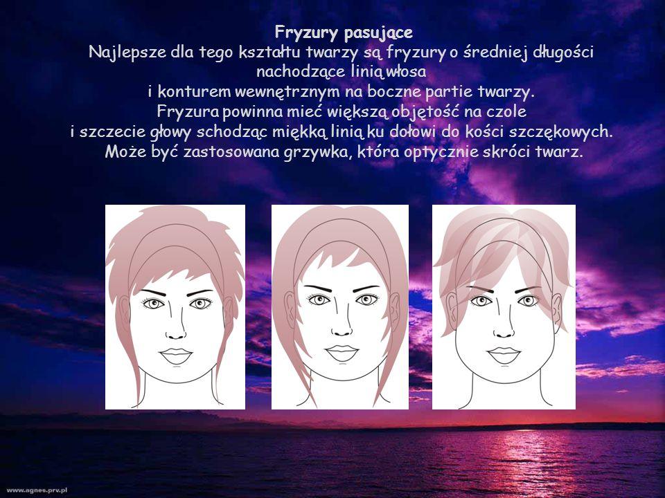 Fryzury pasujące Najlepsze dla tego kształtu twarzy są fryzury o średniej długości nachodzące linią włosa i konturem wewnętrznym na boczne partie twar