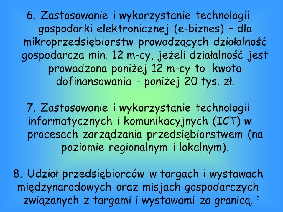 7 6.Zastosowanie i wykorzystanie technologii gospodarki elektronicznej (e-biznes) – dla mikroprzedsiębiorstw prowadzących działalność gospodarcza min.