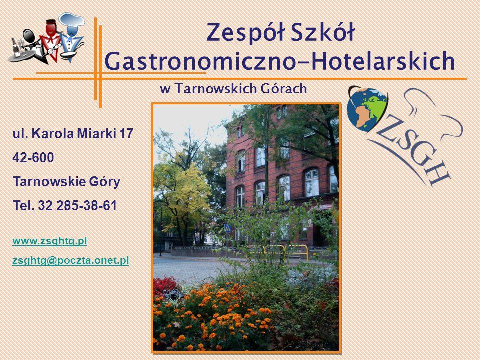 Zespół Szkół Gastronomiczno-Hotelarskich w Tarnowskich Górach ul.
