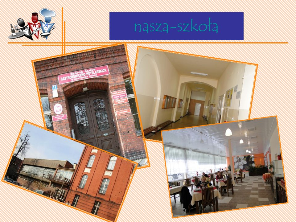 Praktyki Zawodowe – w P olsce Zajęcia praktyczne odbywają się w pracowniach specjalistycznych na terenie szkoły oraz w: restauracjach cukierniach i piekarniach zakładach gastronomicznych hotelach na terenie całej Polski.