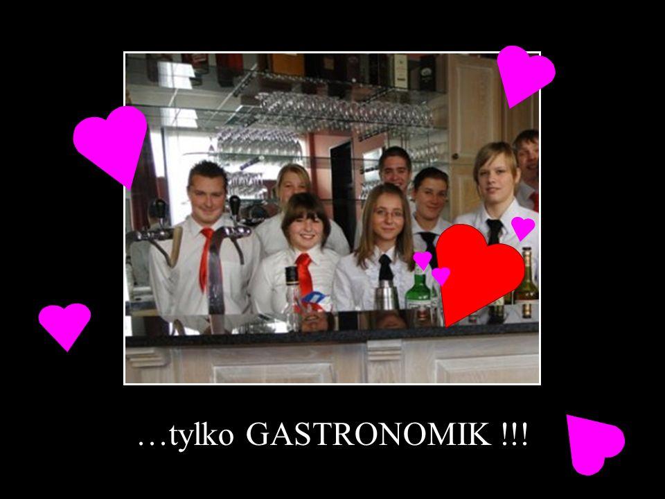 …tylko GASTRONOMIK !!!