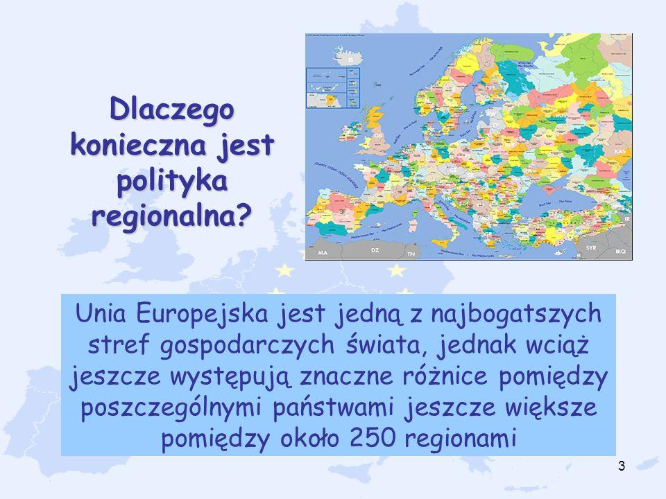 4 Cel polityki regionalnej Generalnym celem jest zapewnienie wszechstronnego i harmonijnego rozwoju całej Unii oraz zwiększanie stopnia spójności gospodarczej i społecznej krajów i regionów UE.