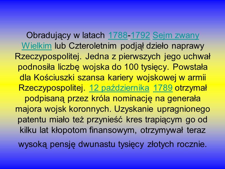 Obradujący w latach 1788-1792 Sejm zwany Wielkim lub Czteroletnim podjął dzieło naprawy Rzeczypospolitej. Jedna z pierwszych jego uchwał podnosiła lic
