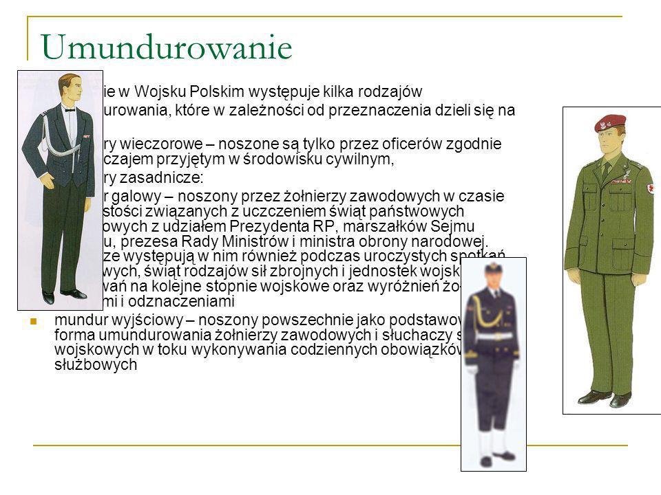 Umundurowanie Obecnie w Wojsku Polskim występuje kilka rodzajów umundurowania, które w zależności od przeznaczenia dzieli się na ubiory: mundury wiecz