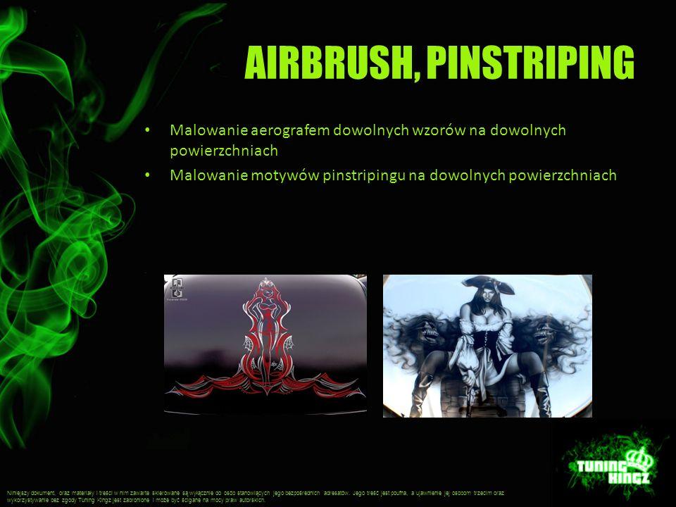 AIRBRUSH, PINSTRIPING Malowanie aerografem dowolnych wzorów na dowolnych powierzchniach Malowanie motywów pinstripingu na dowolnych powierzchniach Nin