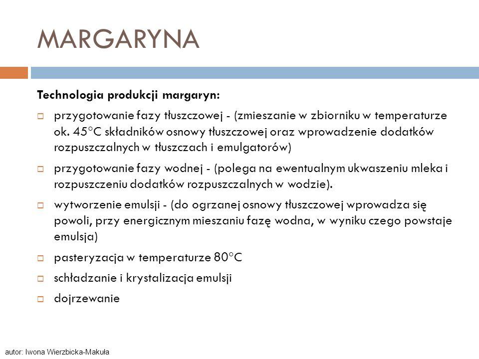 MARGARYNA Technologia produkcji margaryn: przygotowanie fazy tłuszczowej - (zmieszanie w zbiorniku w temperaturze ok. 45 C składników osnowy tłuszczow