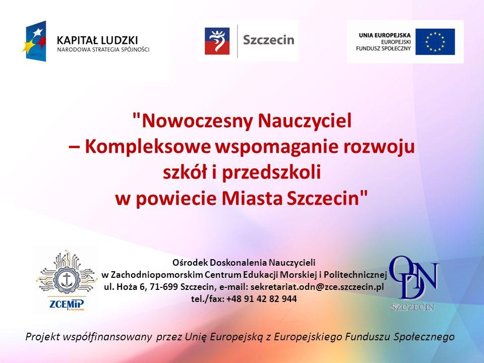 Projekt współfinansowany przez Unię Europejską z Europejskiego Funduszu Społecznego I etap: Wejście SORE ( dyrektor, rada pedagogiczna, lider WDN, pedagog ) wspólne wypracowanie pogłębionej diagnozy potrzeb szkoły.