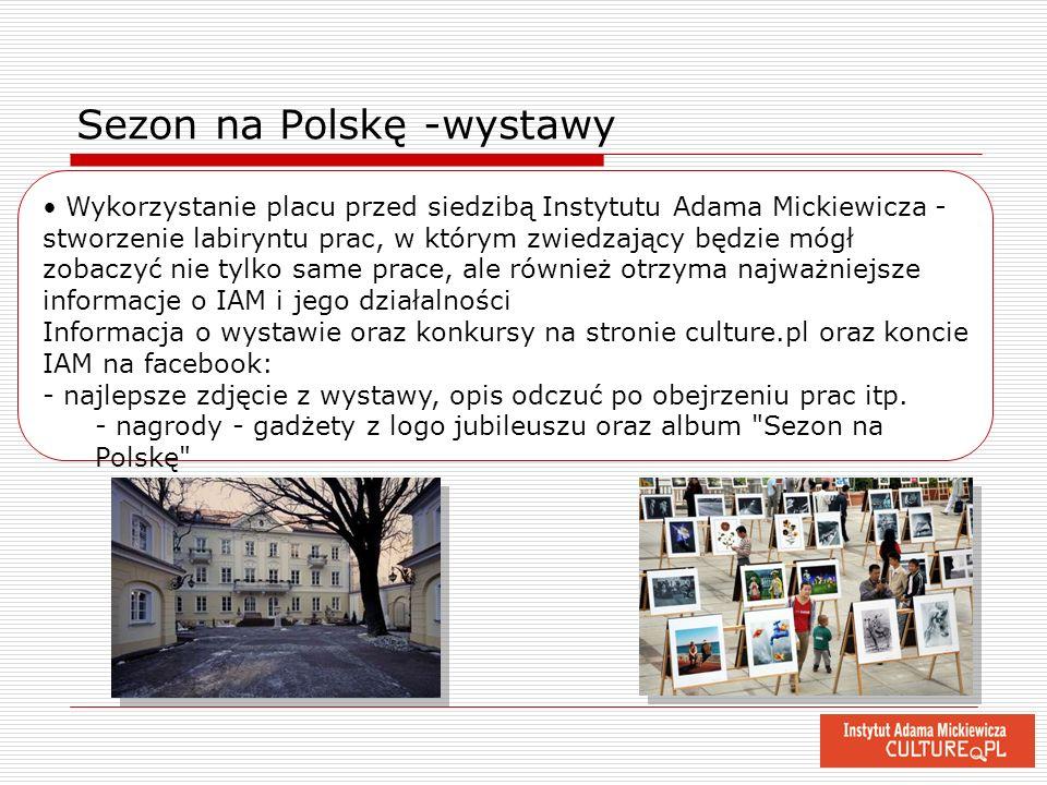 Sezon na Polskę -wystawy Wykorzystanie placu przed siedzibą Instytutu Adama Mickiewicza - stworzenie labiryntu prac, w którym zwiedzający będzie mógł