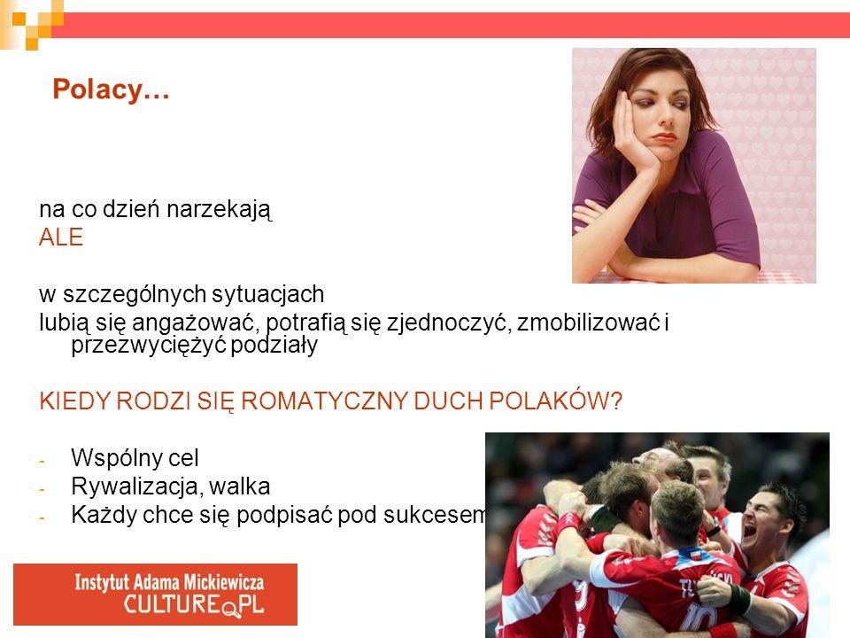 Polacy… na co dzień narzekają ALE w szczególnych sytuacjach lubią się angażować, potrafią się zjednoczyć, zmobilizować i przezwyciężyć podziały KIEDY