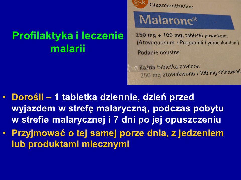 Profilaktyka i leczenie malarii Dorośli – 1 tabletka dziennie, dzień przed wyjazdem w strefę malaryczną, podczas pobytu w strefie malarycznej i 7 dni