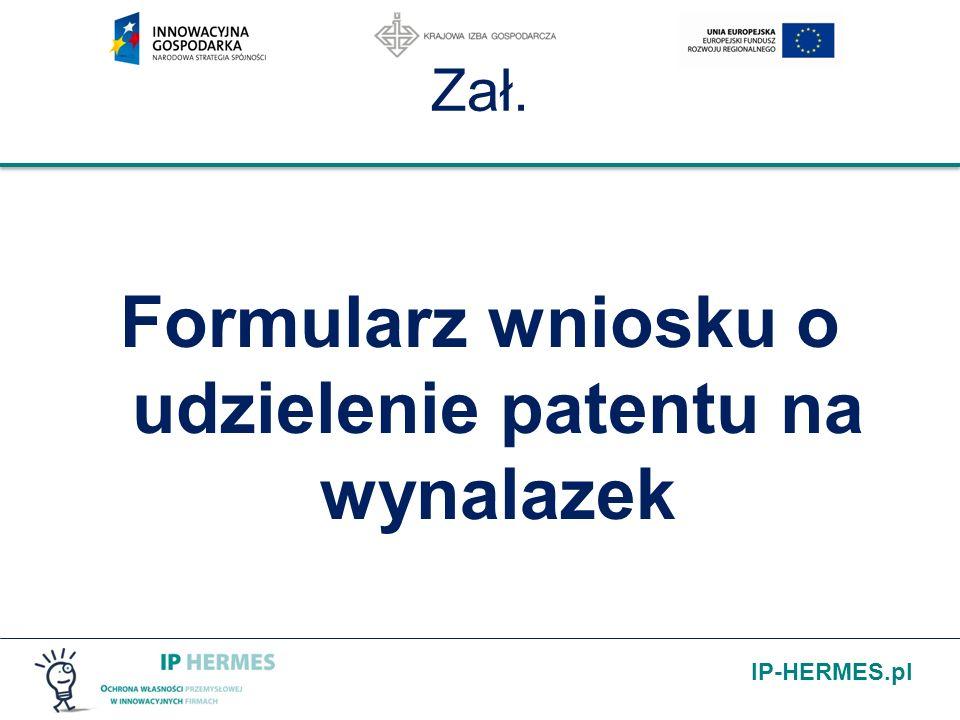IP-HERMES.pl Zał. Formularz wniosku o udzielenie patentu na wynalazek