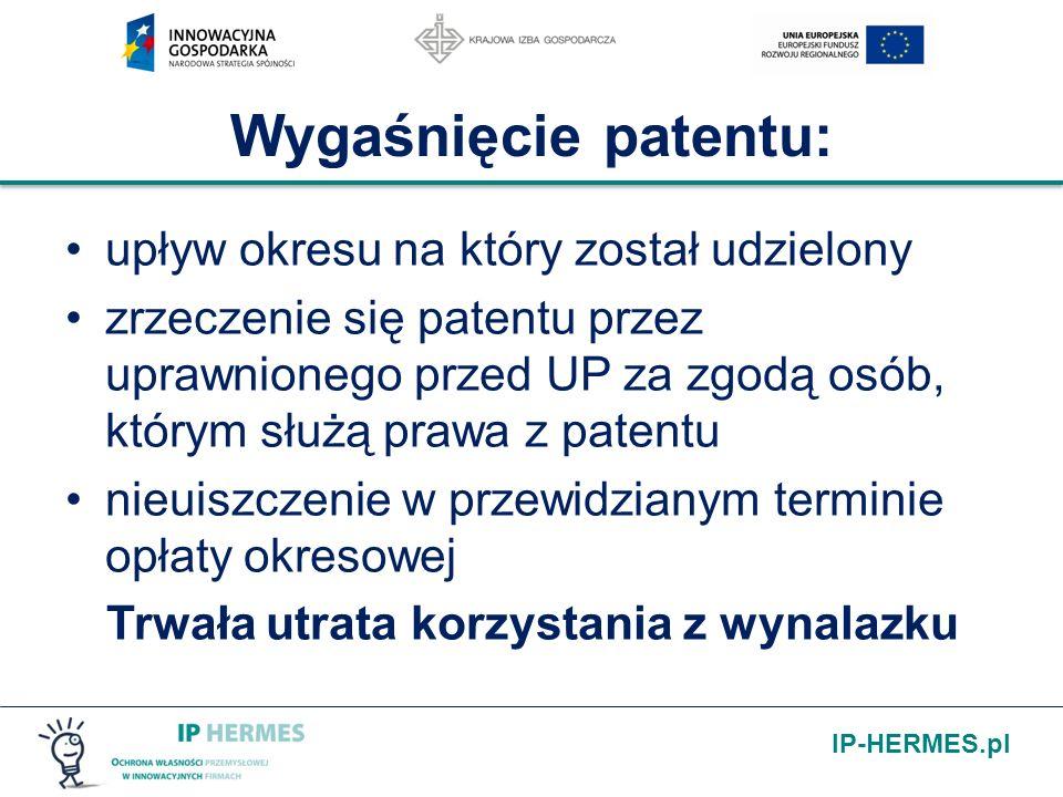 IP-HERMES.pl Wygaśnięcie patentu: upływ okresu na który został udzielony zrzeczenie się patentu przez uprawnionego przed UP za zgodą osób, którym służ