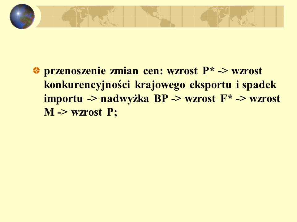 sprzeczność triady: stałego kursu walutowego, swobody przepływów kapitału i swobody polityki pieniężnej; interwencja sterylizowana nieskuteczna (defic