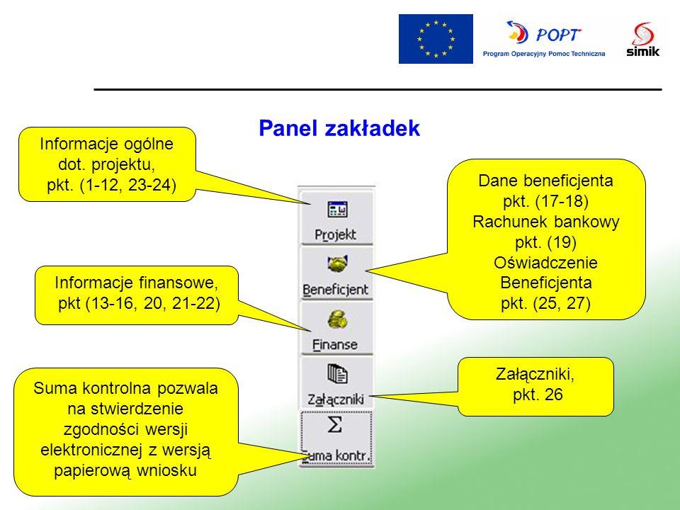 Panel zakładek Informacje ogólne dot. projektu, pkt. (1-12, 23-24) Informacje finansowe, pkt (13-16, 20, 21-22) Suma kontrolna pozwala na stwierdzenie