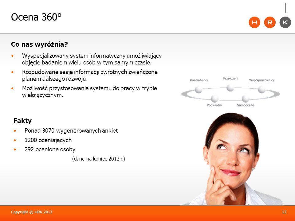 Ocena 360° Co nas wyróżnia? Wyspecjalizowany system informatyczny umożliwiający objęcie badaniem wielu osób w tym samym czasie. Rozbudowane sesje info