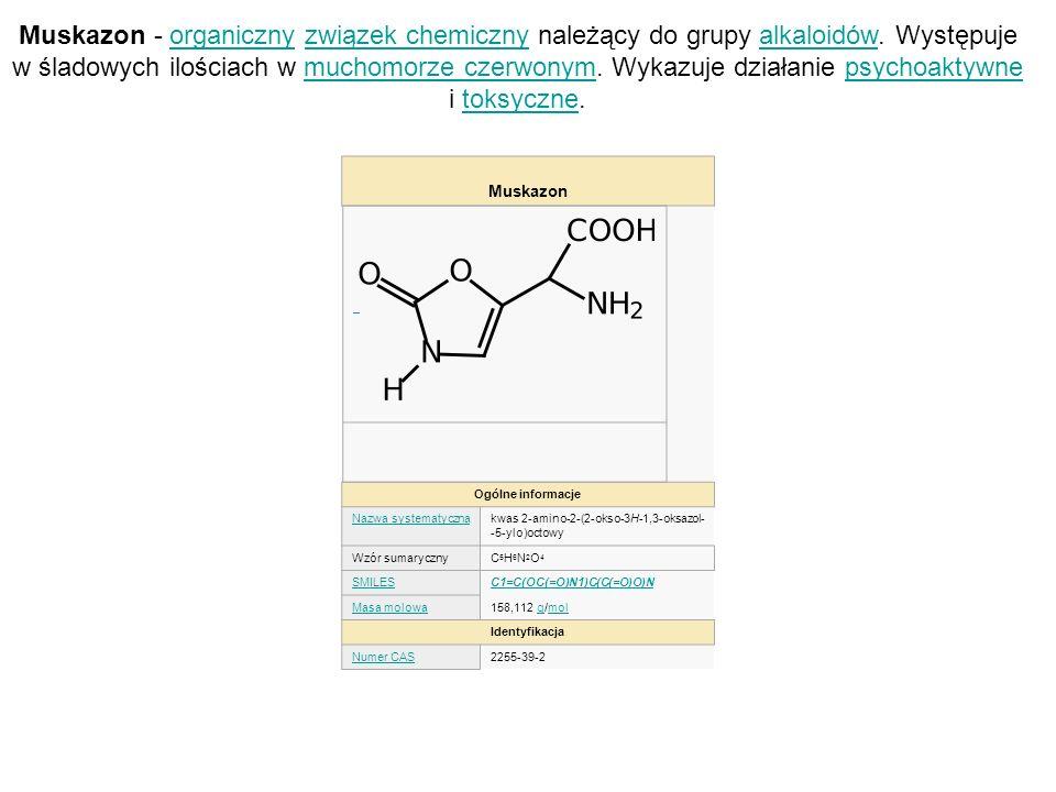 Muskazon Ogólne informacje Nazwa systematycznakwas 2-amino-2-(2-okso-3H-1,3-oksazol- -5-ylo)octowy Wzór sumarycznyC5H6N2O4C5H6N2O4 SMILESC1=C(OC(=O)N1