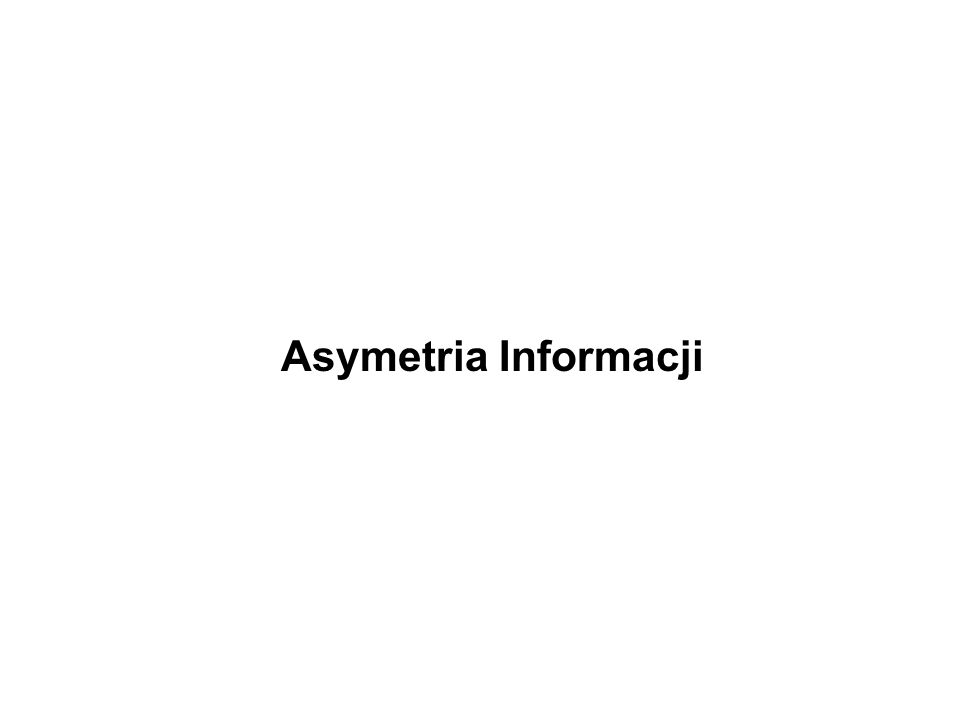 Asymetria Informacji