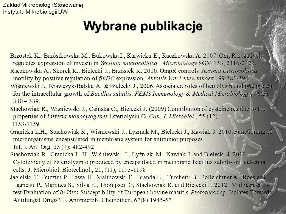 Brzostek K., Brzóstkowska M., Bukowska I., Karwicka E., Raczkowska A. 2007. OmpR negatively regulates expression of invasin in Yersinia enterocolitica