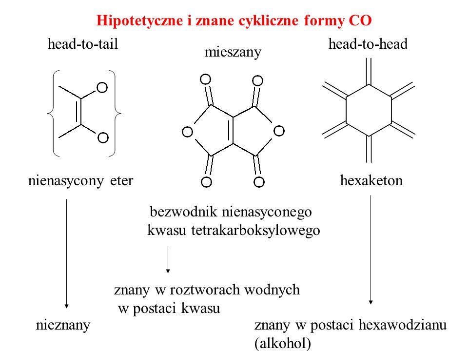 nienasycony eter bezwodnik nienasyconego kwasu tetrakarboksylowego hexaketon Hipotetyczne i znane cykliczne formy CO head-to-tailhead-to-head znany w