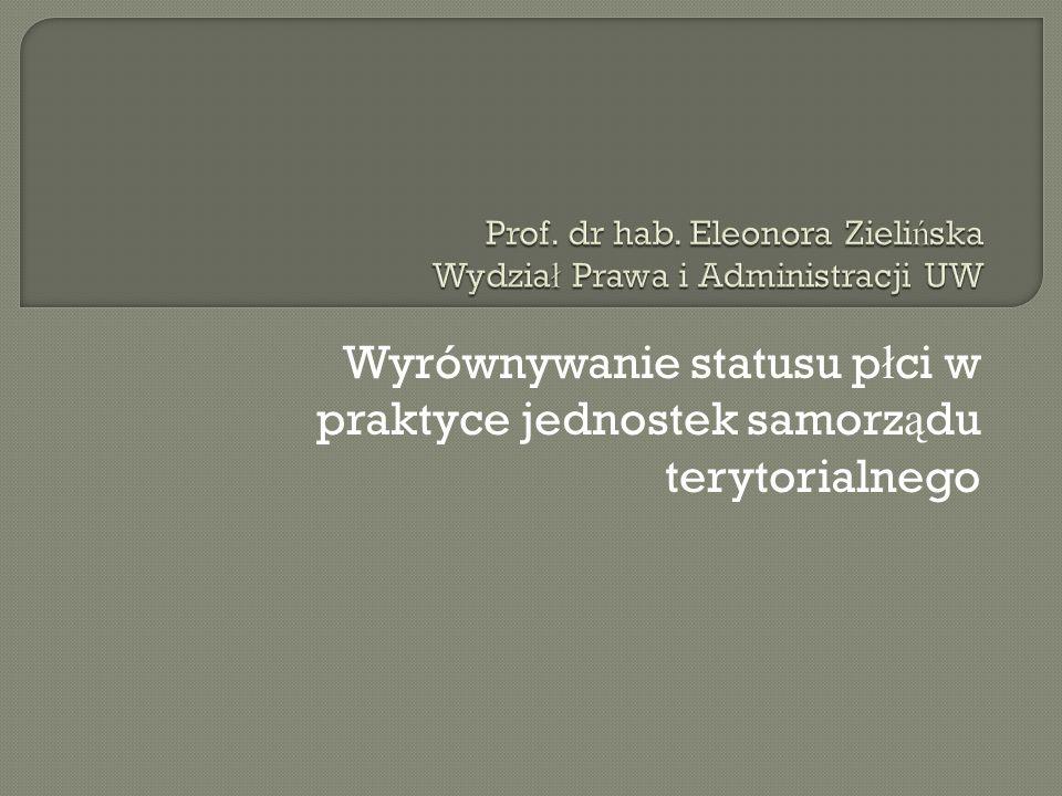 Wyrównywanie statusu p ł ci w praktyce jednostek samorz ą du terytorialnego
