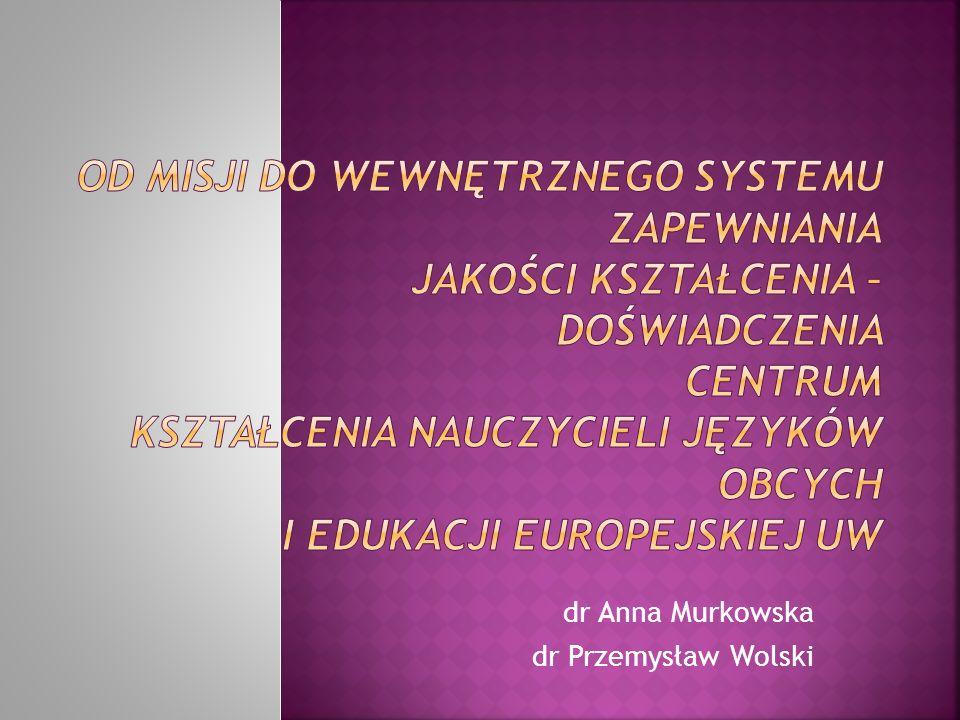 1.kształcenie dwuprzedmiotowych nauczycieli języków obcych 2.