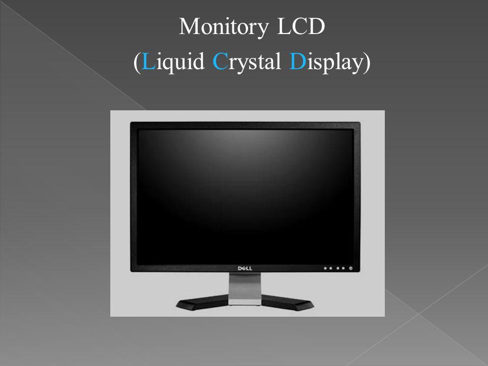 Monitory LCD (Liquid Crystal Display)